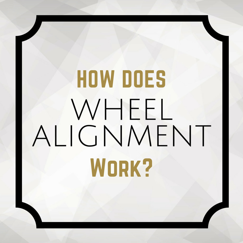How Does Wheel Alignment Work